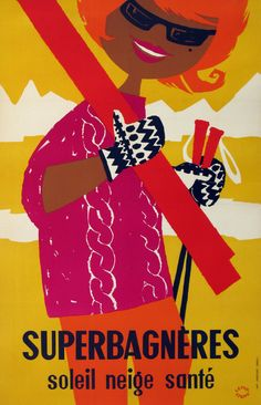 Poster by Lefor-Openo, circa 1960. Superbagnères is a ski resort above the town of Bagnères-de-Luchon in the Midi-Pyrénées region of France.