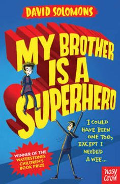 My Brother is a Superhero - Paperback - 9780857634795 - David Solomons