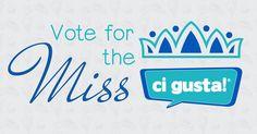 Votez pour Miss CiGusta!