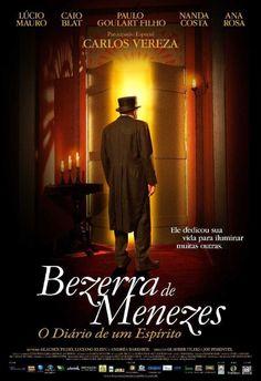 Bezerra de Menezes: O Diário de um Espírito 2008