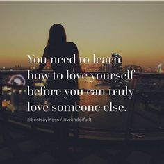 """PicLab™ Sayings on Instagram: """"You must first learn to love yourself, before you…"""