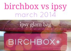 Have you been wondering which monthly beauty subscription box you should choose? This will help you make your decision! Birchbox vs Ipsy: March 2014