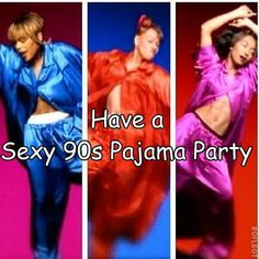 Bucket List Sexy 90s Pajama Party