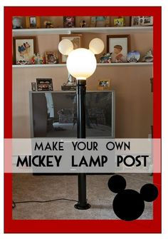 Mickey Lamp Post - Instructions on how to build one for your home
