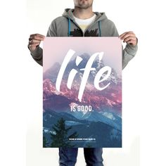 HOME IS WHERE YOUR HEART IS. - LIFE IS GOOD. POSTER