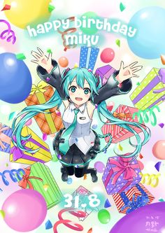 Happy Birthday Miku! 08/31/15