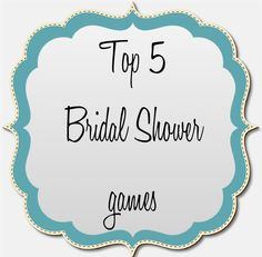 top 5 bridal shower games by Ooh La Love Events