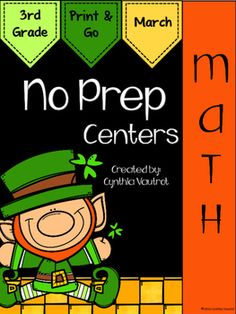 NO PREP!  Math Centers: 3rd Grade:  March: NO PREP Math Centers for Math is a unit full of hands-on, engaging, fun math activities that are ready to PRINT & GO!No Prep Math centers will keep your students engaged and enjoying learning while making sure they are getting the necessary math skills as they complete spiral reviews of concepts each month throughout the year.