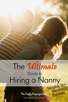 the ultimate nanny interview guide - Nanny Interview Questions For A Nanny How To Interview Nannies