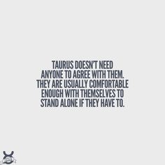 Not that I support astrology, but there is definitely some accurate zodiac stuff for me and my guy