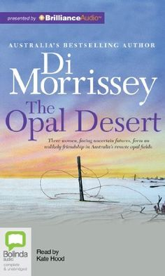 The Opal Desert by Di Morrissey, http://www.amazon.com/dp/1743117736/ref=cm_sw_r_pi_dp_E7ibrb1HK8XW4