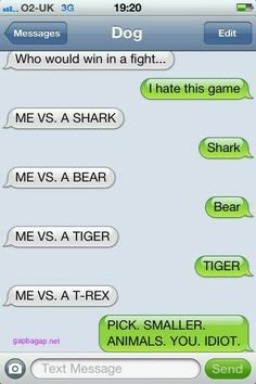 #Hilarious Text About A Dog vs. Other Animals