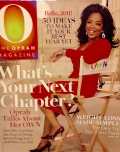 """O' Magazine January 2011 - Oprah Talks About the January Launch of Her Television Network,""""OWN"""" on January 1st and Her Mission to Continue Her Platform of Sharing Stories That Inspire, Move, and Teach"""