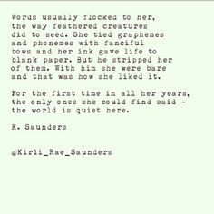 The world is quiet here - K. Saunders #poetry #typewriterseries #speechless #quiet #love #lover