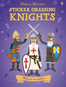 AGES 5 & UP-Boys everywhere will enjoy preparing the knights for battle, jousting tournaments and hunting in each historically accurate scene.  Usborne Books & More. Sticker Dressing Knights $8.99