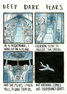 """deep-dark-fears: """"Please remain in your seat. A fear submitted by Brendan to Deep Dark Fears - thanks! The Deep Dark Fears book has been nominated for a 2016 Eisner Award, so if you are a comic artist. Scary Creepy Stories, Spooky Scary, Ghost Stories, Horror Stories, Scary Stuff, Creepy Things, Fear Book, Deep Dark Fears, Sherlock"""
