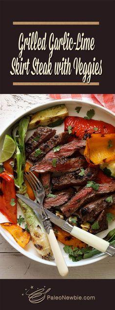 Easy Paleo Grilled Garlic-Lime Skirt Steak with Veggies