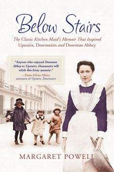 Below Stairs- fabulous book like Downton Abbey