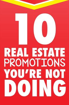 Estate Promotion Ideas That You Aren't Doing. 10 real estate promotions you're not doing. but real estate promotions you're not doing. but should Real Estate Career, Real Estate Leads, Real Estate Business, Selling Real Estate, Real Estate Broker, Real Estate Sales, Real Estate Investing, Real Estate Marketing, Business Tips