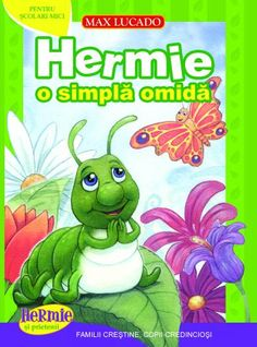 """Read """"Hermie, a Common Caterpillar"""" by Max Lucado available from Rakuten Kobo. This Max Lucado's Hermie & Friends® best-selling story now available in easy-to-read format! Hermie and his friend Wormi. Max Lucado, John Maxwell, I Forgive You, God Forgives, Life Quotes Love, Fun Illustration, Help Teaching, Children's Literature, Forgiving Yourself"""