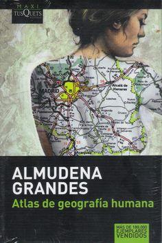 """Almudena Grandes: """"Atlas de geografía humana"""" 1998.."""