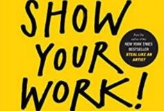 Libro del día: show your work! 10 ways to share your creativity and get discovered