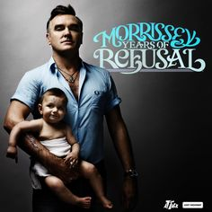 """16. Morrissey. Years of Refusal. 2009.  I'm a big fan of Morrissey's.  I like the way the guy writes lyrics and lets them sort of take over the melody of the song without ruining it.  The cover of this album made my frickin' laugh so I had to have it.  Favorite Song:  """"Something Is Squeezing My Skull"""""""