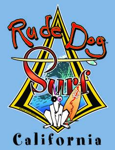 Rude Dog Surf California.  Classic diamond surf logo. Spade Tattoo, Surf Logo, Dog Pounds, Dog Branding, California Surf, Doggies, Fur Babies, Surfing, Fiction