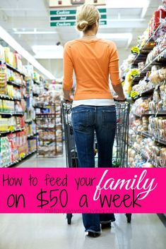 How To Feed Your Family on $50 a week #frugalliving http://www.militarywivessaving.com/how-to-feed-your-family-on-50-a-week/ #budgettips #savingmoney