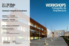 Dois Workshops de 'Introdução à Fotografia de Arquitectura' por João Morgado no ISCTE-IUL, em Lisboa
