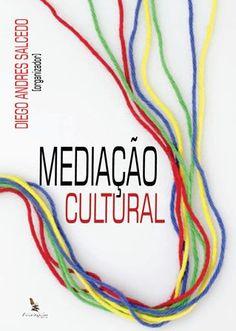 Livro organizado pelo professor Diego Andres Salcedo.