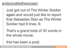 And he managed to turn playing the Winter Soldier in into an unforgettable performance (unforgettable to me, that is)
