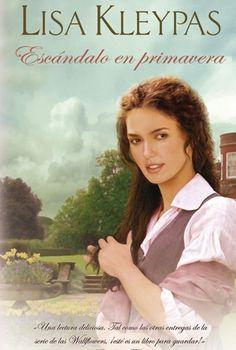 4º Libro de la Serie «Las florero» - Lisa Kleypas, Escándalo en Primavera http://www.nochenalmacks.com/