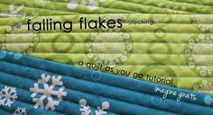 tutorial: falling flakes quilt as you go stocking