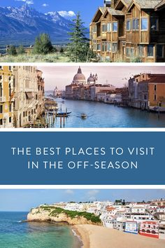 The Best Places to Visit Off-Season via @PureWow