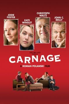 Carnage by Jodie Foster Kate Winslet Christoph Waltz John C. Reilly Elvis P Jodie Foster, Kate Winslet, Christoph Waltz, The Fosters, Taxi Driver, Clint Eastwood, Blade Runner, Carnage Movie, Movies To Watch