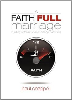 Free Book - A Faith Full Marriage: Building a Lifetime Love on Biblical Principles, by Paul Chappell, is free in the Kindle store, courtesy of small Christian publisher Striving Together Publications.