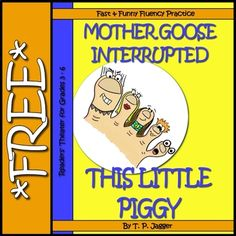 Free Readers' Theater: Mother Goose Interrupted: This Little Piggy (grades Grade 3, First Grade, Readers Theater, Reading Fluency, This Little Piggy, Mother Goose, Common Core Standards, Literacy Centers, Teaching Tools