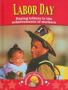 Labor Day (American Celebrations) [Hardcover] « Holiday Adds
