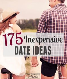 175 Cheap Date Ideas - tons of great ideas for busy parents.
