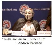 Andrew Brietbart on Truth