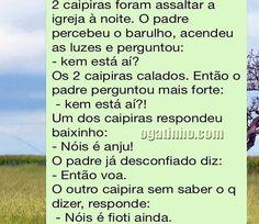 Anjos caipiras. | 17 piadas de WhatsApp que vão despertar seus instintos de tiozão