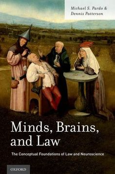 Minds, Brains, and Law: The Conceptual Foundations of Law and Neuroscience by Michael S. Pardo http://www.amazon.ca/dp/019025310X/ref=cm_sw_r_pi_dp_ye5Twb00GJWS1