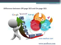 Difference between off page seo and on page seo  Seofloor is a USA SEO company. Seofloor is team of experts and professionals, which helps to get you on the first page of search engine like Google. Seofloor helps to promote your website with custom keyword analysis. They help to get your company ranked on Google and massive exposure to your customers. To know more about seofloor Visit www.seofloor.com Seofloor provide following these services which help your business to grow: Search engine…