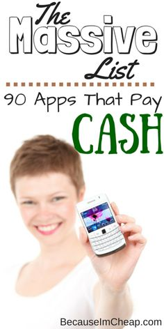That Pay ~ Earn Money On The Side Massive List of 90 Apps That Pay Cash ~ Earn money on the side with these easy and free smartphone apps.Massive List of 90 Apps That Pay Cash ~ Earn money on the side with these easy and free smartphone apps. Earn Money From Home, Way To Make Money, How To Earn Money, Earn Free Money, Earn Money Online Fast, Money Today, Money Saving Tips, Money Tips, Saving Ideas
