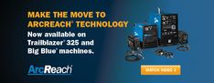 Make the move to ArcReach technology. Available on Trailblazer 325 and Big Blue machines. Welder Generator, Miller Welders, Arc Welding, Science And Technology, Engineering, Big, How To Make, Electric Arc Welding, Mechanical Engineering