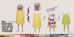 "ohmysims404: "" GP03 Flower Dress separated & recolored • New meshes by me (basegame compatible) • 1 top and 4 bottoms (shorter floral skirt isn't shown in the preview) come in 30 colors (edited version of An-na's palette) • Top is tucked so it goes..."