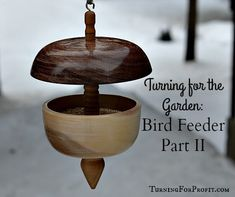 Turning bird feeders is a combination of spindle and bowl turning. Part II focuses on bowls and completes the project. A great garden decoration.