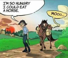 No hat,  not a cowboy---- a real cowboy would Never eat his horse.....