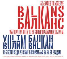 Balkan by Nikola Đurek and Marija Juza for typonine http://www.fontshop.com/fonts/foundry/typonine/ #tdc2012